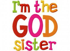 Items similar to I'm the God Sister Applique Machine Embroidery Design and on Etsy Siblings, Sisters, God, Appliques, Baby Shower, Etsy, Awesome, Dios, Riveting