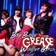 GREASE Special Stage - Big Bang & Wonder Girls