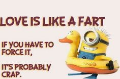 Love Is Like A Fart Minion Quote Pictures, Photos, and Images for Facebook, Tumblr, Pinterest, and Twitter