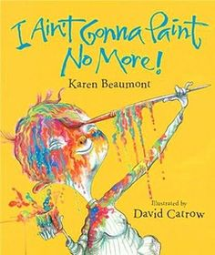 Book to make you Laugh :: I Ain't Gonna Paint No More