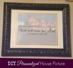 DIY personalized house picture with As For Me and My House Printable. Create a a DIY, Personalized picture for a wedding, anniversary or house warming gift.