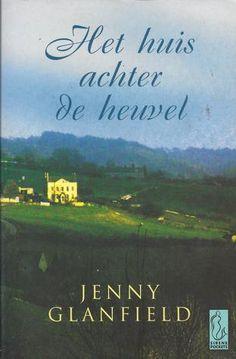 Jenny Glanfield - Het huis achter de heuvel