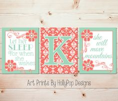 Let Her Sleep For When She Wakes She Will Move Mountains -- Set of 3 Nursery Art Prints    Set of 3 prints designed in a Salmon and Mint Green.