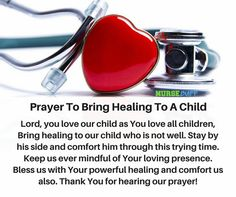 8 Miracle Prayers For A Sick Child - NurseBuff Prayers For Healing Children, Prayers For Sick Child, Prayer For The Sick, Prayers For Hope, Asking For Prayers, Prayer For You, Prayer Verses, Prayer Quotes, Prayer For Health