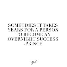 sometimes it takes years for a person to become an overnight success. For more inspiration, quotes and tips on self-love and business for girlbosses and female creatives check out yessupply.co.