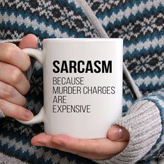 Sarcasm Because Murder Charges are Expensive by BrightGiftShop