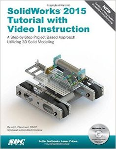 Solidworks 2015 Tutorial : with Video Instruction Perfect Paperback: http://kmelot.biblioteca.udc.es/record=b1529992~S1*gag