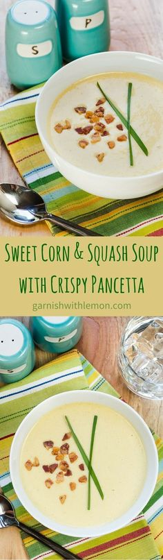 This Sweet Corn and Squash Soup with Crispy Pancetta is a delicious way to enjoy the fresh-picked flavor of sweet corn.
