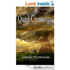 Quail Crossings - Kindle edition by Jennifer McMurrain. Literature & Fiction Kindle eBooks @ Amazon.com.