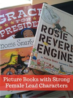 Picture books with strong female lead characters. Yay for girl power! -> great post, @Christine Koh