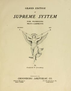 Grand edition of Supreme system for producing men's garments