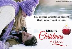 Very Romantic Merry Christmas Wishes & Quotes for Love.  #romantic #christmas #xmas #christmas2017 #romanticchristmas #love #my #lover #bf #gf #couple #husband #wife
