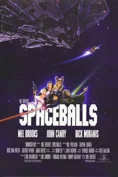 Spaceballs. I have this poster!
