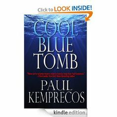 Historical thriller from Paul Kemprecos who frequently co-authors with Clive Cussler #freeonkindle #thriller