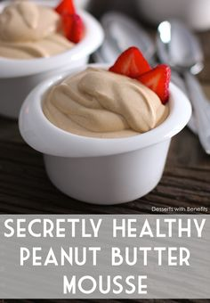 4-ingredient Peanut Butter Mousse — super rich and sweet, but made secretly healthy! [sugar free, low carb, high protein, vegan]