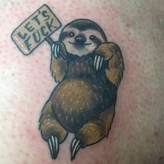 But this naughty sloth is having none of it. | 28 Sloth Tattoos That Prove How Eternally Amazing Sloths Are