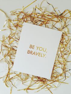 Be You Bravely print | b is for bonnie design