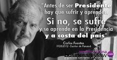 Recordando a un talento latino: Carlos Fuentes, frase de política.