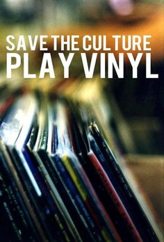 - Save The Culture PLAY VINYL - #music #dj #djculture #records #vinyl #quotes http://www.pinterest.com/TheHitman14/dj-culture-vinyl-fantasy/