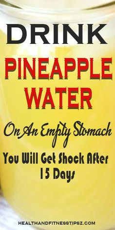 What Happens If You Drink Pineapple Water On An Empty Stomach – Healthy Drinks And Nutrition Weight Loss Drinks, Weight Loss Tips, Water For Weight Loss, Weight Gain, Detox Water To Lose Weight, Body Weight, Cardiac Diet, What Happens If You, Coconut Health Benefits