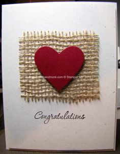 Love & Laughter Stampin' Up! Using some burlap from your local craft store. Love & Laughter Stampin' Up! Using some burlap from your local craft store. The Heart is cut using the Hearts Collection. Fabric Cards, Paper Cards, Diy Cards, Wedding Cards Handmade, Handmade Birthday Cards, Diy Birthday, Burlap Card, Engagement Cards, Wedding Anniversary Cards