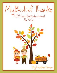 Book of Thanks: a 21 Day Gratitude Journal for Kids