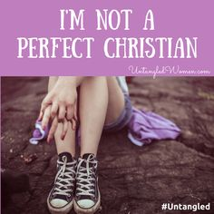 The pressure to be the perfect Christian