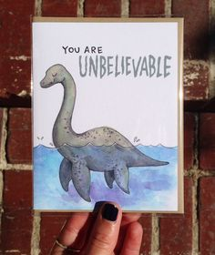 You Are Unbelievable Loch Ness Monster Card Monster Tattoo, Monster Drawing, Myths & Monsters, Sea Monsters, Lago Ness, Bee Creative, Loch Ness Monster, Monster Cards, Mythical Creatures