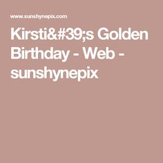 Kirsti's Golden Birthday - Web - sunshynepix