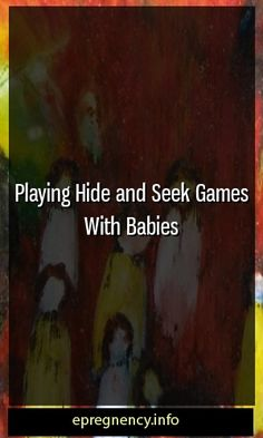 Playing Hide and Seek Games With Babies  #maternity #Parent-ship Pregnancy Health, Pregnancy Care, Pregnancy Workout, Pregnancy Problems, Pregnancy Facts, Pregnancy Goals, Women Pregnancy, Pregnancy Info, Pregnancy Weeks