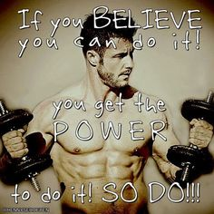 If you believe you can do it. You get the power. Believe In You, You Can Do, Male Fitness Models, Fitness Motivation Quotes, Calisthenics, Body Weight, Personal Trainer, Fitspo, Stuff To Do