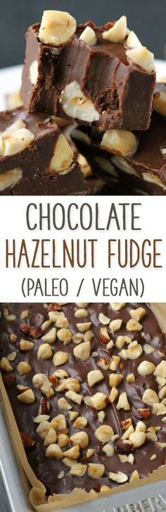 This rich and creamy chocolate hazelnut fudge is full of. This rich and creamy chocolate hazelnut fudge is full of hazelnut flavor thanks to the addition of hazelnut butter! Paleo-friendly vegan and gluten-free. Paleo Sweets, Paleo Dessert, Delicious Desserts, Dessert Recipes, Yummy Food, Vegan Treats, Vegan Foods, Healthy Treats, Paleo Vegan