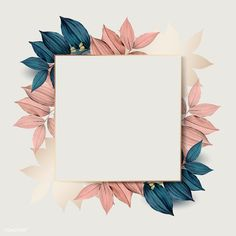 Square gold frame on pink and blue leaf pattern background vector premium image by wan Pink Pattern Background, Flower Background Wallpaper, Framed Wallpaper, Flower Backgrounds, Vector Background, Wallpaper Backgrounds, Iphone Wallpaper, Free Background Images, Frame Background