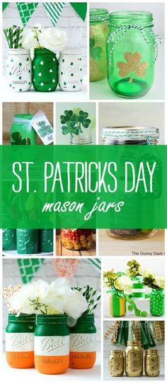 St. Patrick's Day Crafts, Recipes in Mason Jars | Mason Jar Crafts Love