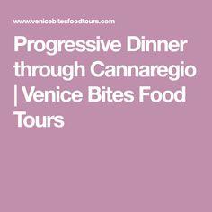 Progressive Dinner through Cannaregio   Venice Bites Food Tours