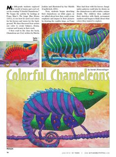 """M y fifth-grade students explored the world of warm and cool colors by creating """"Colorful Chameleons."""" We began the activity by looking at Franz Marc's The Classroom Art Projects, School Art Projects, Art Classroom, Jungle Art, Jungle Animals, 2nd Grade Art, Value In Art, Middle School Art, Art Lessons Elementary"""