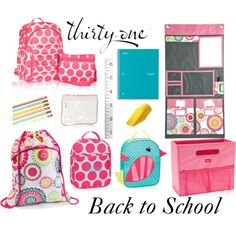 """Thirty-One Back to School"""