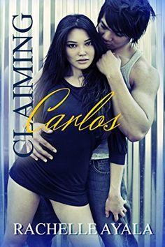 Claiming Carlos (Sanchez Sisters Book 2) by Rachelle Ayala https://www.amazon.co.uk/dp/B00MS1FOM8/ref=cm_sw_r_pi_dp_x_rd-tzbDRA7TTK