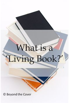 What is a 'Living Book?' - Beyondthecoverblog.com