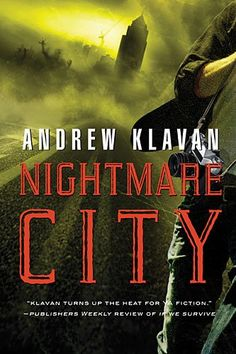 Nightmare City by Andrew Klavan | Publisher: Thomas Nelson | Publication Date: October 28, 2014 | #YA #Horror Thriller