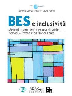 BES e inclusività  www.elilaspigaedizioni.it Manuale per una didattica inclusiva: BES e DSA
