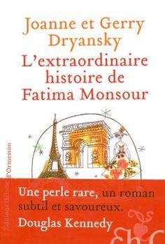 L'Extraordinaire Histoire de Fatima Monsour: Amazon.fr: Joanne Dryansky, Gerry Dryansky, Marianne Véron: Livres