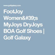 03802e8b0a2c1 FootJoy Women s MyJoys DryJoys BOA Golf Shoes