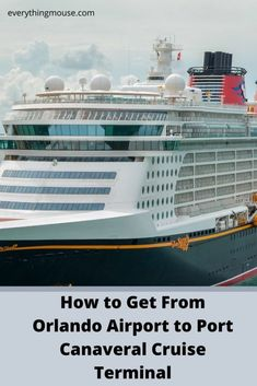 Cruise Tips. How to Get From Orlando Airport to Port Canaveral Cruise Terminal. Which is the best way to travel from Orlando Airport MCO to Disney's Port Canaveral Cruise Port? Disney Cruise Alaska, Disney Dream Cruise Ship, Disney Fantasy Cruise, Disney Cruise Tips, Cruise Port, Cruise Travel, Cruise Vacation, Italy Vacation, Cruise Destinations