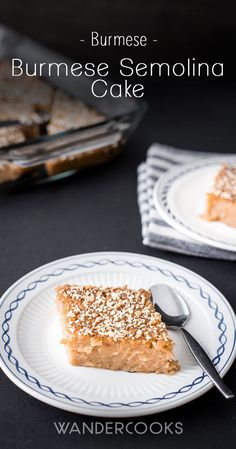 Burmese Semolina Cake (Shwegyi Sanwei Makin) is rich, moist, subtly sweet. A mouthwatering South-East Asian dessert with hints of coconut. Burmese Desserts, Asian Desserts, Burmese Recipes, Asian Snacks, Burmese Food, Semolina Cake, Mother Recipe, Good Food, Yummy Food