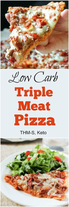 "Low Carb Triple Meat Pizza (THM-S) - A low carb pizza topped with three different meats, and with a crust sturdy enough that you can pick it up and eat it with your hands! This recipe is low carb, sugar free, and a Trim Healthy Mama ""S"" fuel. #lowcarbrecipe #lowcarbpizza"