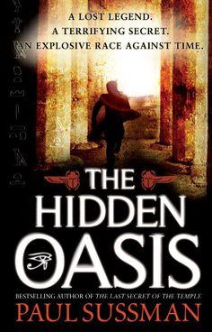The Hidden Oasis, by Paul Sussman.