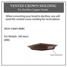 ZLINE's signature vented crown molding for Designer Copper range hoods provides a unique and elegant ceiling transition, helping your ZLINE range hood fit perfectly. This crown model will fit all ZLINE range hoods with model number: Range Hood Vent, Wall Mount Range Hood, Range Hoods, Recirculating Range Hood, Copper Hood, Led Replacement Bulbs, Range Hood Filters, Moulding Profiles, Kitchen Installation