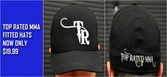 $19.99 http://www.topratedmma.com/top-rated-mma-fitted-hat/ - exp 4/30