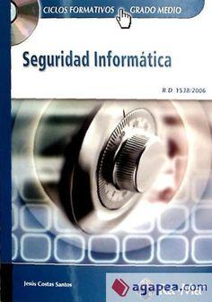 COSTAS SANTOS, Jesús. Seguridad informática. España: RA-MA Editorial, 2014. Accesos ilimitados. En eBiblioteca, libros electrónicos de eBrary. ISBN  9788499643137